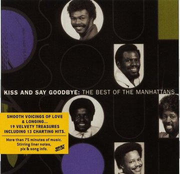The Manhattans / Best of: Kiss & Say Goodbye