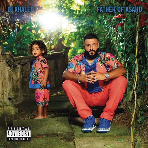 DJ Khaled / Father Of Asahd [Explicit Content]