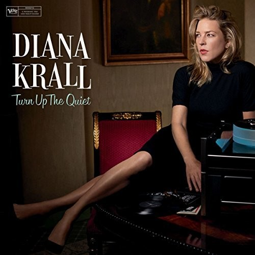 Diana Krall / Turn Up The Quiet