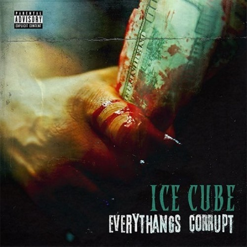 Ice Cube / Everythang's Corrupt