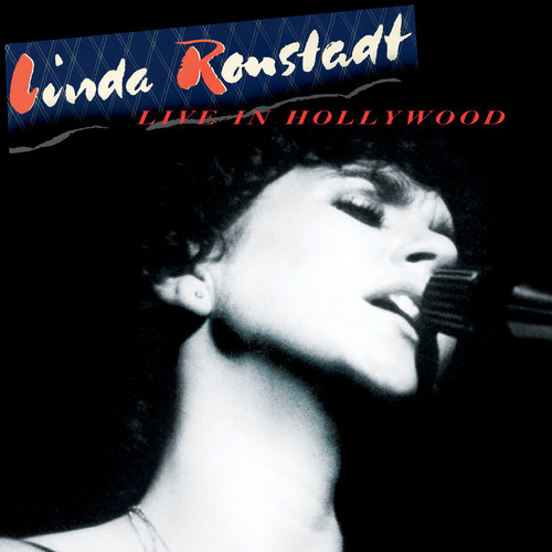 Linda Ronstadt / Live In Hollywood