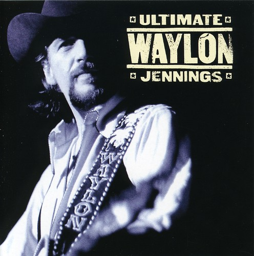 Waylon Jennings / Ultimate Waylon Jennings