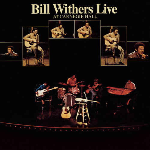 Bill Withers / Bill Withers Live At Carnegie Hall