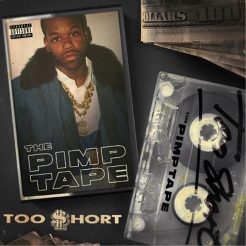 Too $hort / The Pimp Tape